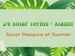 24 - Solar Terms - Xiazhi