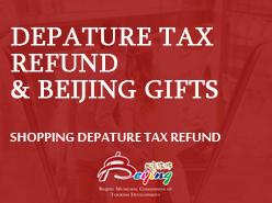 Depature Tax Refund&Beijing Gifts