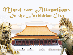 Must-see Attractions in the Forbidden City
